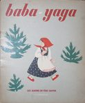 """Baba-Jaga"" [""Баба-Яга""]. Сказка. 1952 год. На французском языке."