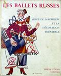 """Les ballets russes"" ""Serge de Diaghilew et la decoration theatrale"". 1955 год. На французском языке."